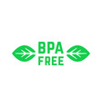 simple green bpa free logo with leafs vector image vector image