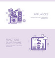 appliances and functions smart home template web vector image vector image