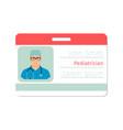 Pediatrician medical specialist badge vector image