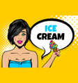 sexy young pop art woman hold ice cream vector image vector image