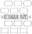 rectangular frames hand drawn outline vector image vector image