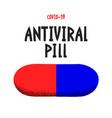 coronavirus pill pandemic concept medicine vector image