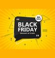 black friday sale background speech bubble vector image vector image
