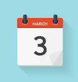 March 3 Calendar Flat Daily Icon vector image vector image