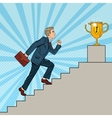 Pop Art Businessman Walking Up Stairs to Cup vector image vector image