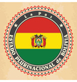 Vintage label cards of Bolivia flag vector image vector image