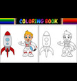 coloring book with astronaut kid and rocket ship vector image vector image