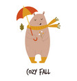 funny bear in scarf and boots with umbrella cozy vector image vector image