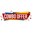 combo offer banner design vector image vector image