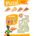Kids Menu pizza with maze game A4 size Tem vector image vector image