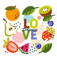 background with fruit and text love vector image vector image