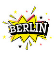 berlin comic text in pop art style vector image vector image