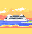 flat cruise ship for sea travel and passenger vector image