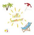 hello summer deck chair ball palm vector image