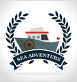 sea adventure boat vintage transport label vector image vector image
