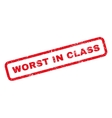Worst In Class Rubber Stamp vector image vector image
