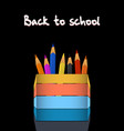 coloured pencils and pencil holder with back to vector image