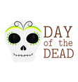 day of the dead vector image vector image