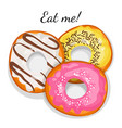 eat me promotional poster with delicious sweet vector image