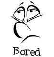 expression words for bored vector image vector image