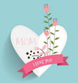 Happy Mothers Day Floral bouquets with ribbon and vector image vector image