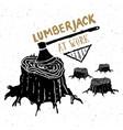 lumberjack at work vintage label hand drawn vector image