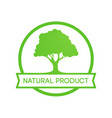 natural farm product - round emblem vector image vector image