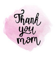 thank you mom text vector image vector image