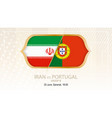 iran vs portugal group b football competition vector image