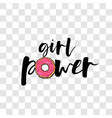 girl power motivation comic text donut pop art vector image vector image