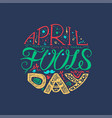 april fools day lettering vector image vector image