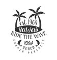 ride wave hawaii beach club summer paradise vector image vector image