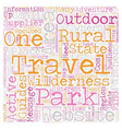 Rural Wilderness Travel Websites Are Hard To Find vector image vector image