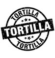 tortilla round grunge black stamp vector image vector image