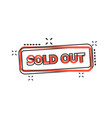 cartoon sold out seal stamp icon in comic style vector image