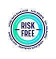 risk free money back guarantee easy returns vector image vector image