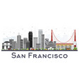 san francisco usa city skyline with gray vector image
