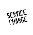 service charge rubber stamp vector image vector image