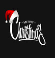 merry christmas lettering in hat christmas vector image
