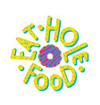 donut eat hole food vector image vector image