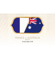 france vs australia group c football vector image vector image