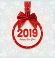 happy new year 2019 round banner with red ribbon vector image vector image
