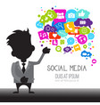 man with chat bubble of social media icons network vector image vector image