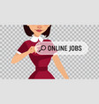 online recruitment service woman looking for work vector image