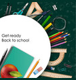 welcome back to school with school supplies vector image