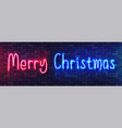 merry christmas neon colorful banner handwritten vector image