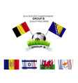 2016 SOCCER CHAMPIONSHIP GROUP B QUALIFYING DRAW vector image
