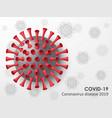 coronavirus disease covid-19 background realistic vector image vector image