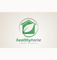 healthy home house eco friendly logo design vector image vector image