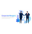 mergers corporate and acquisitions two company vector image